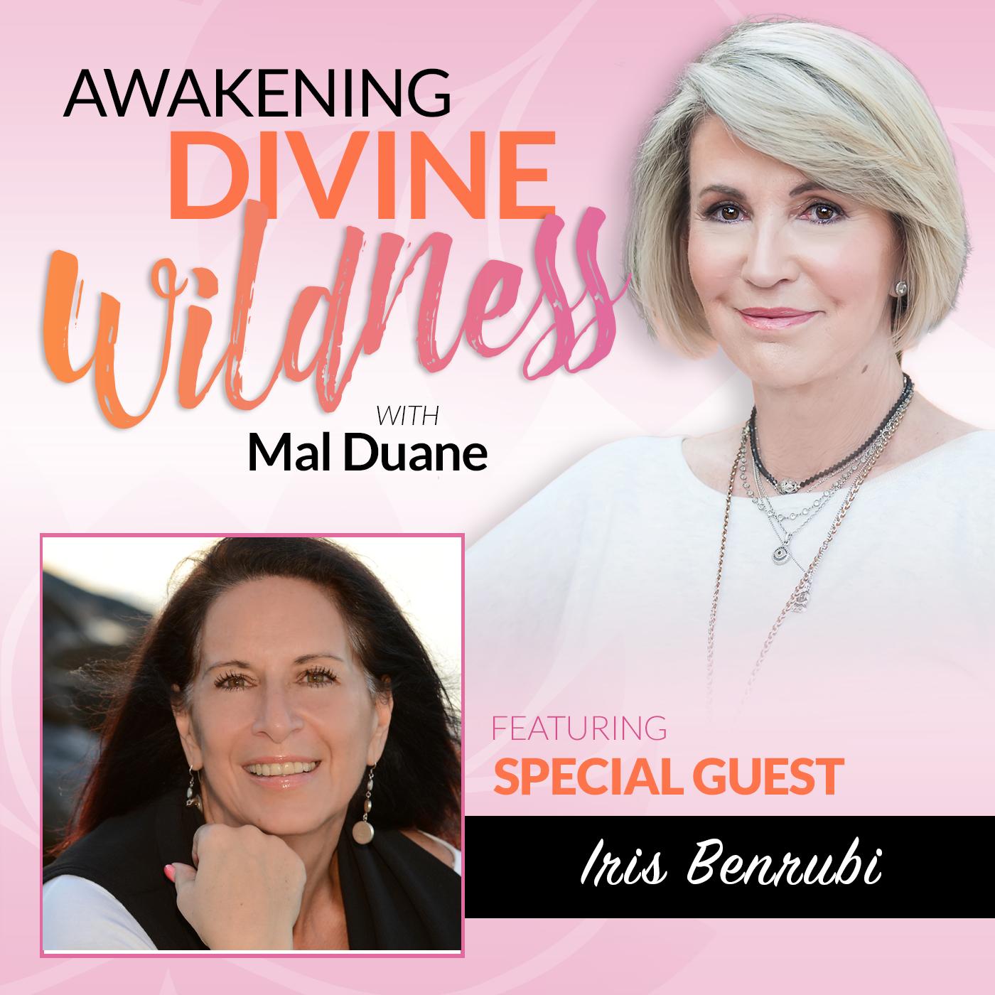 Iris Benrubi with Mal Duane- Awakening Divine Wildness